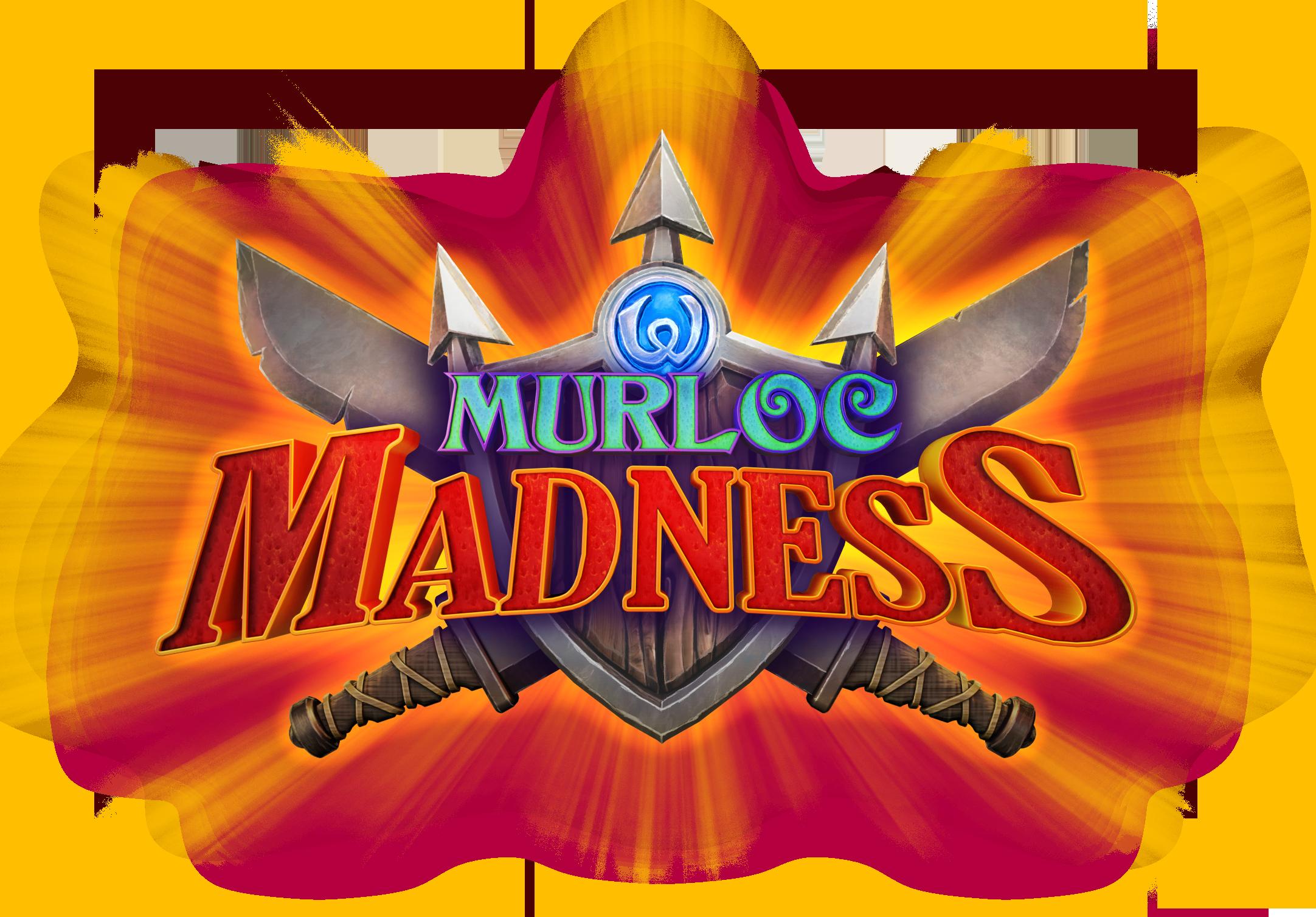 Murloc Madness!