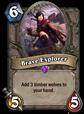 The Brave Explorer